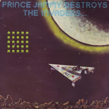 Prince Jammys destroys the space invaders