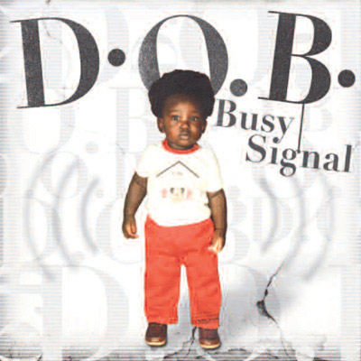 There I Go - Single Busy Signal Album