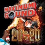 maximum-sound-20-20