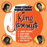 Rootsman Vibrations At King Jammys - Artwork