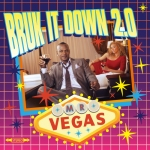 Mr Vegas Bruk It Down 2.0 cover