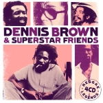 Dennis Brown  & Superstar Friends - Reggae Legends - artwork