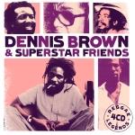 Dennis Brown  & Superstar Friends - Reggae Legends - artwork