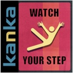 Kanka Watch Your Step - New Album 2014 (1)