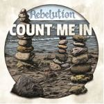 rebelution_count-me-in