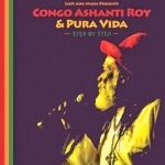 Congo Ashanti Roy & Pura Vida Step by Step (2014)