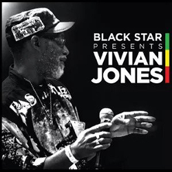 Captivated By Vivian Jones New Album  C2 B7 Blackstarpresentsvivian_jones250 Successful Veteran Reggae Singer Vivian Jones