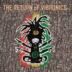 The-Return-Of-VIBRONICS