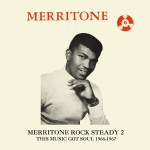 various-artists-merritone-rock-steady-2-this-music-got-soul-1966-1967