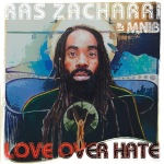 Ras_Zacharri__MNIB_-_Love_Over_Hate
