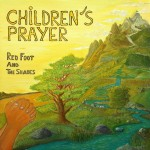 lp-red-foot-and-the-shades-children-s-prayer